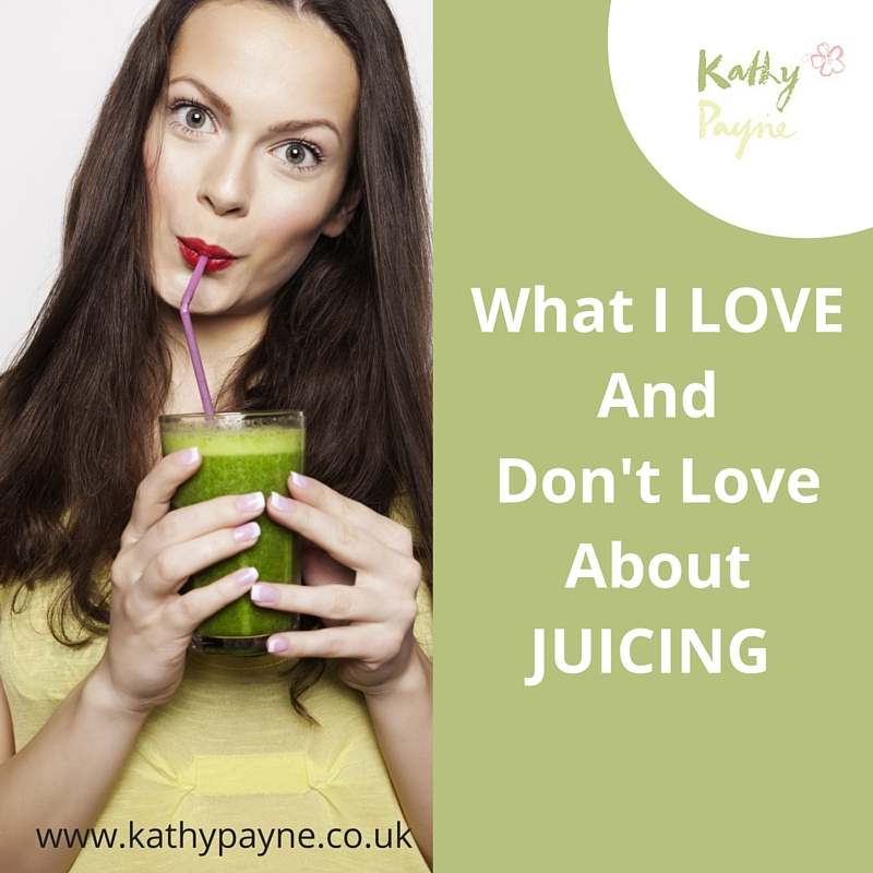 What I LOVEand Don'T love About Juicing