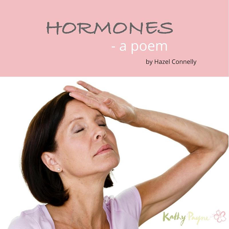 Hormones a poem